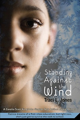 Standing Against the Wind By Jones, Traci L.
