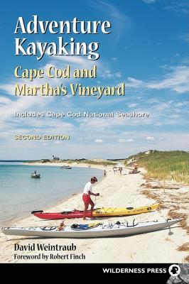 Adventure Kayaking By Weintraub, David